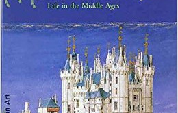 The Duke and the Peasant: Life in the Middle Ages – Sister Wendy Beckett (1997)