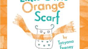 Little Owl's Orange Scarf - Tatyana Feeney (2013)