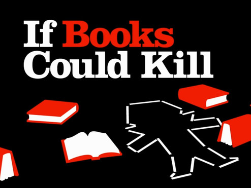 If Books Could Kill