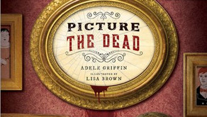Picture the Dead – Adele Griffin & Lisa Brown (2010)