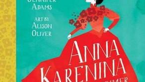 Little Master Tolstoy: Anna Karenina - Jennifer Adams (2013)