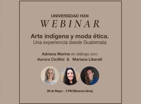 Webinar 26.5: Arte indígena y moda ética. Una experiencia desde Guatemala.