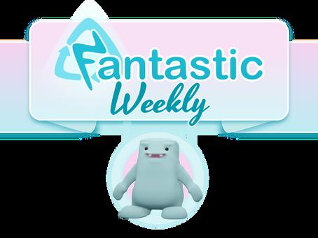 Fantastic Weekly Pt 6. 5.6.2020