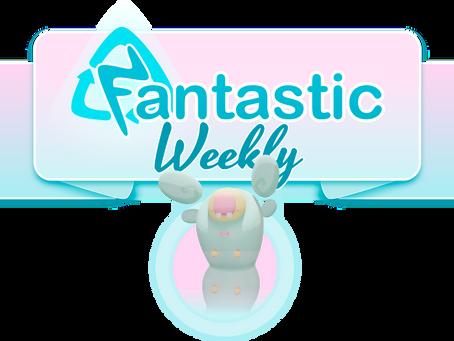 Fantastic Weekly Pt 11. 10.7.2020