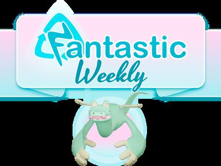 Fantastic Weekly Pt 12. 17.7.2020