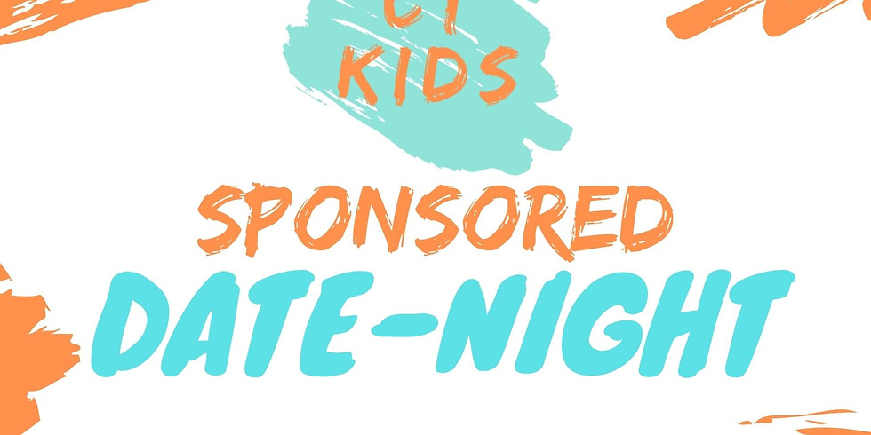CT KIDS - SPONSORED DATE NIGHT