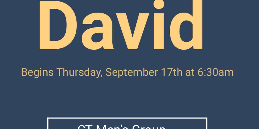 THE LIFE OF DAVID - CT MEN'S STUDY