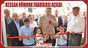 Kessan Römork Yeni Fabrika Açılışı