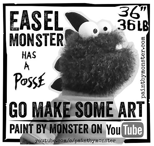 Easel Monster Has A Posse