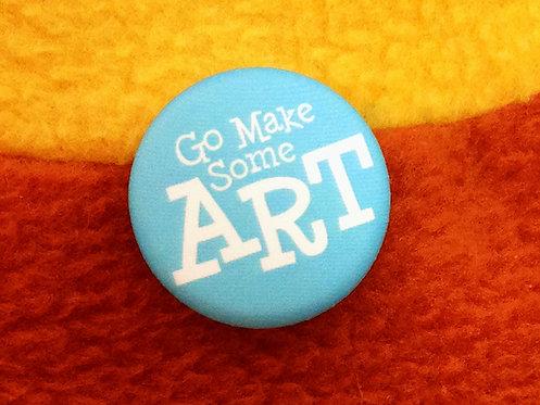 "Go Make Some ART - 1"""