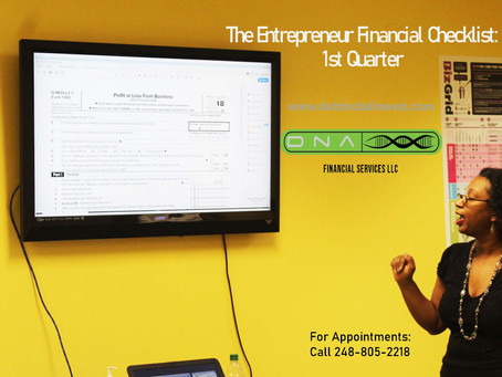 The Entrepreneur Financial Checklist:    1st Quarter