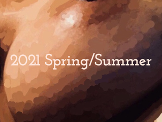 2021 Spring Summer Issue - Editor's Note
