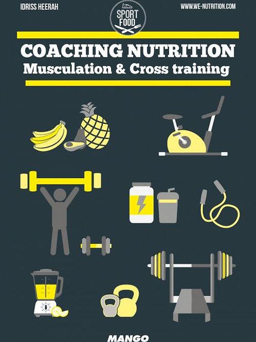 Coaching Nutrition Musculation, Cross Training