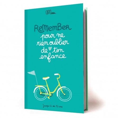 REMEMBER TON ENFANCE Cahier de souvenirs