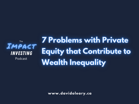 7 Problems with Private Equity that Contribute to Wealth Inequality (And How to Fix Them)