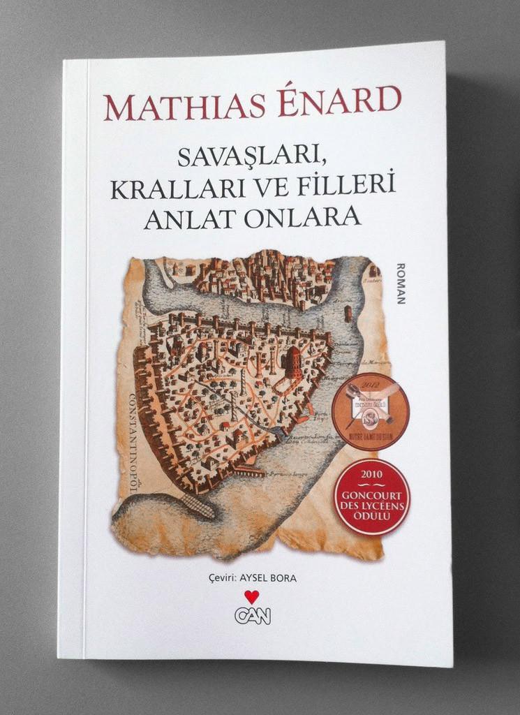 Mathias Enard, Savaşları kralları ve filleri anlat onlara