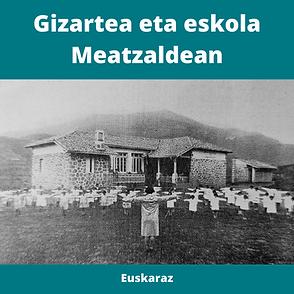 Gizartea eta eskola meatzaldean euskaraz