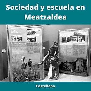Sociedad y escuela en Meatzaldea, en castellano