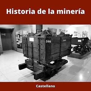 Historia de la minería en castellano