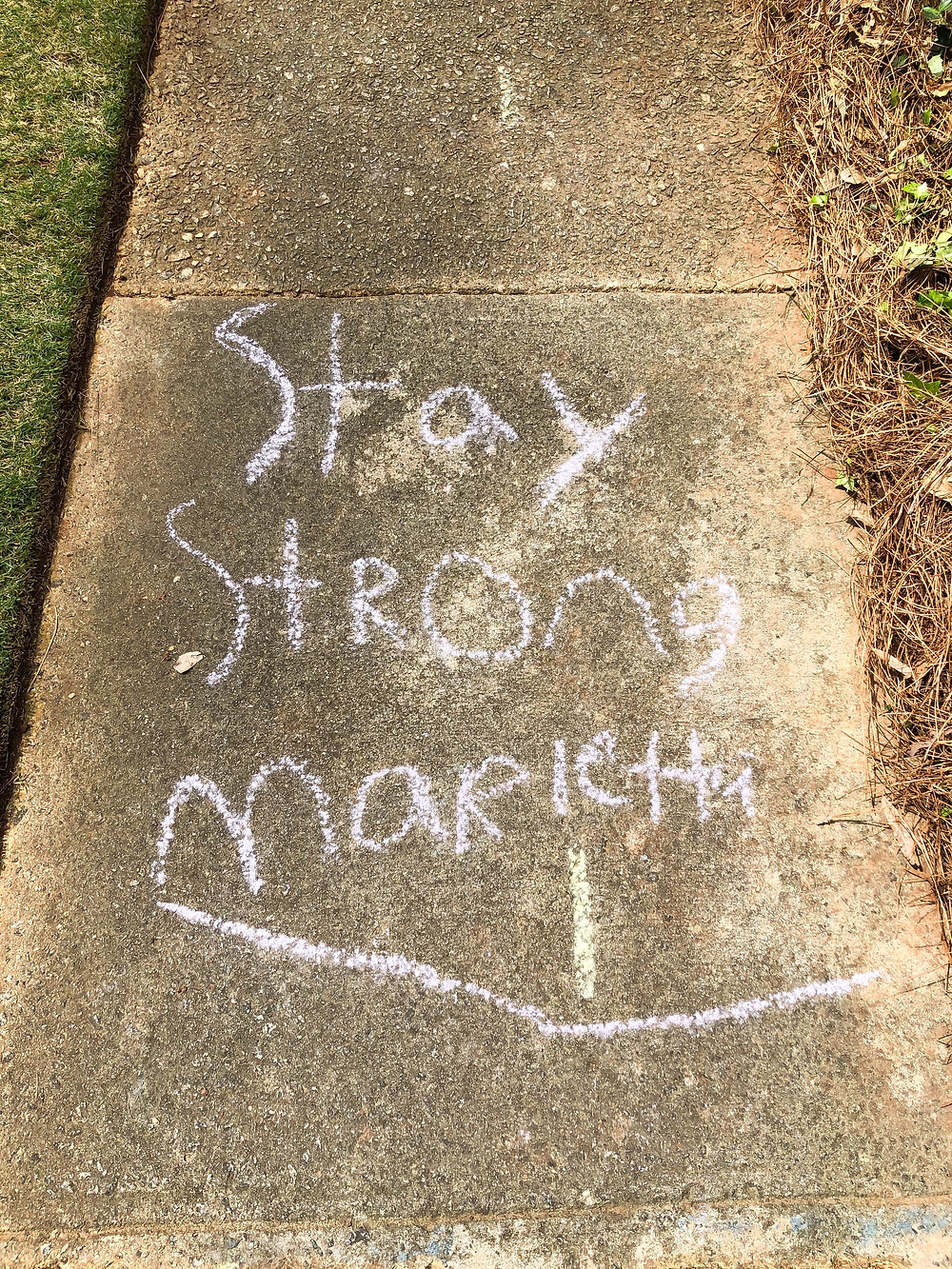 Stay Strong Marietta sidewalk chalk art written by children during pandemic in Marietta Georgia, master sommelier, travel, brewery, australia, chef, wine