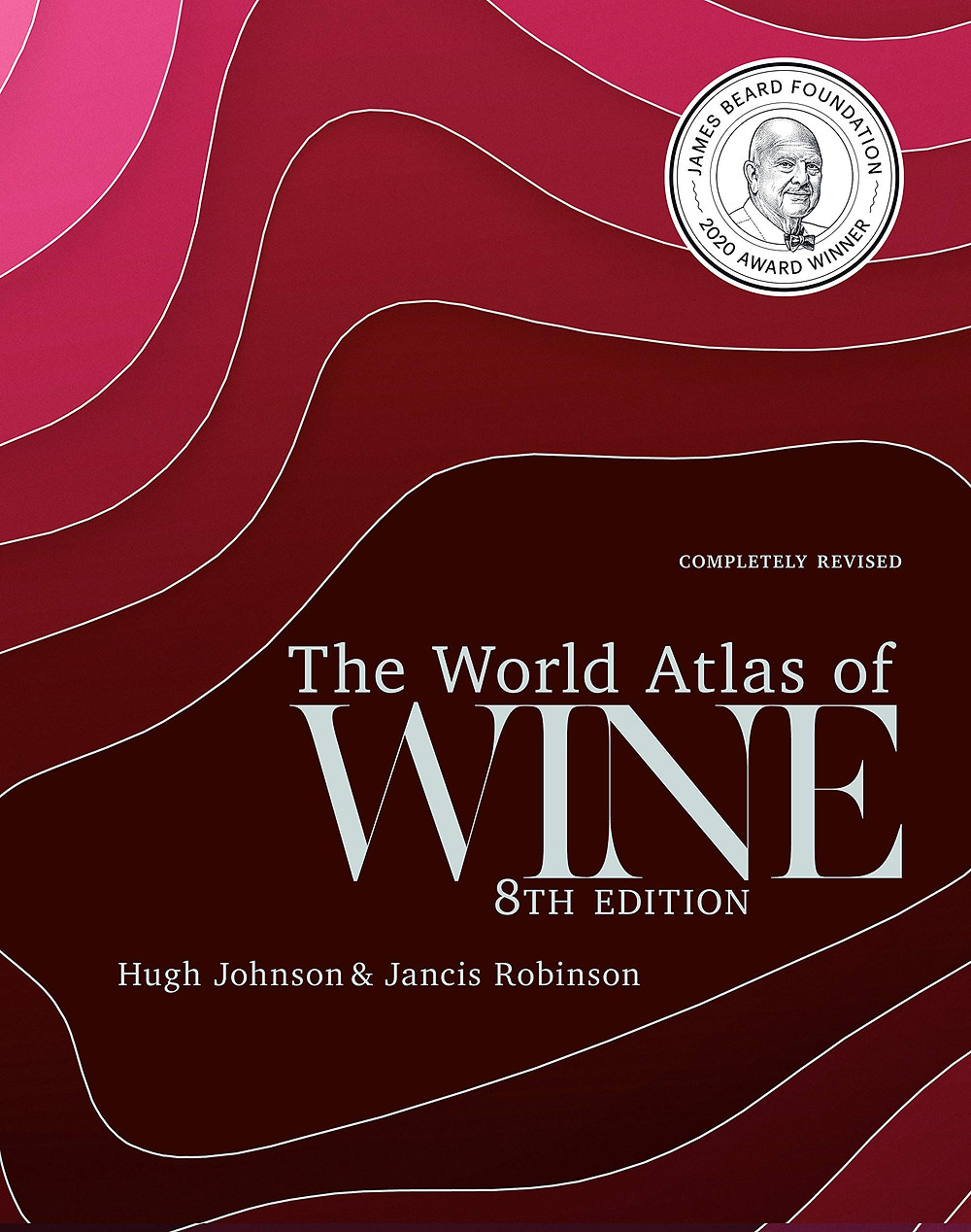 The World Atlas of wine 8th edition book written by hugh johnson and jancis robertson, wine books