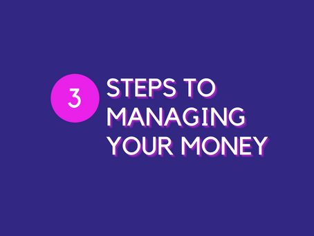 Steps to Managing your Money