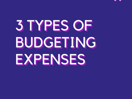 Three Types of Budgeting Expenses