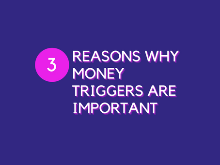 The Importance of Money Triggers