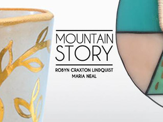 The Gallery at WREN Mountain Story | Robyn Craxton Lindquist and Maria Neal