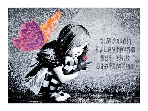 Question everything. AFK
