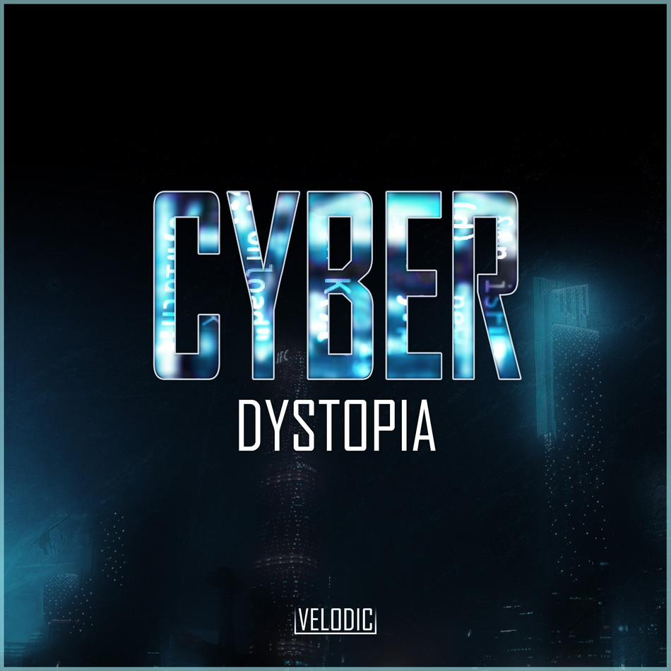 Cyber Dystopia