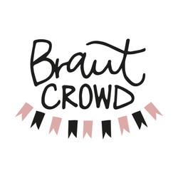 Braut Crowd