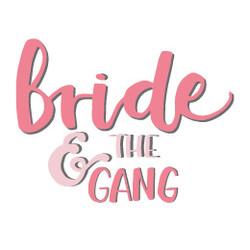 Bride & the Gang