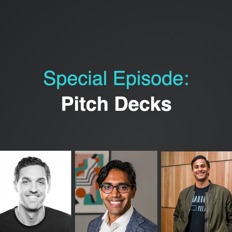 Pitch Deck Mastery | Laurent Grill, Vik Sasi, Farhaj Mayan - Episode #66