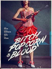 BITCH, POPCORN & BLOOD.jpg