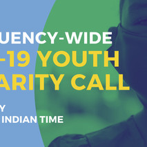 Constituency-wide COVID-19 Youth Solidarity Call - Monday 17th May