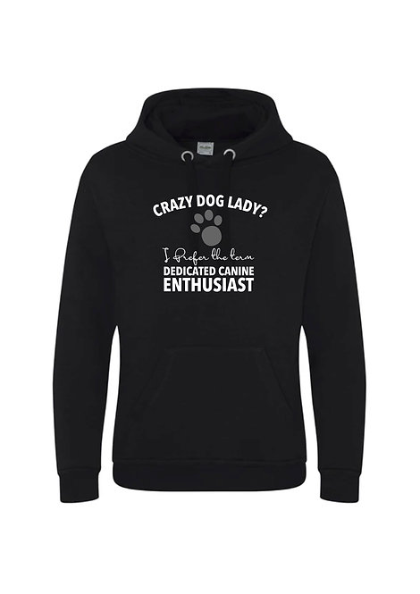 Crazy dog lady? Enthusiast Hoodie