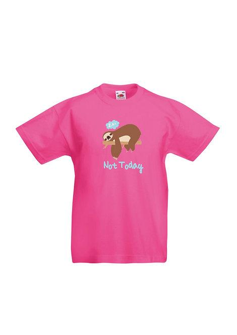 Not today Children's T-shirt