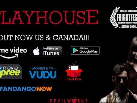 PLAYHOUSE released in US & CANADA on VOD 17th Nov 2020!!!