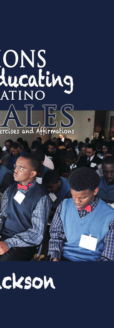 NME: Solutions to Educating Black & Latino Males