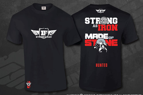 T Shirt - Hunted - Strong as Iron
