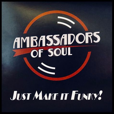 Just Make It Funky! by Ambassadors of Soul