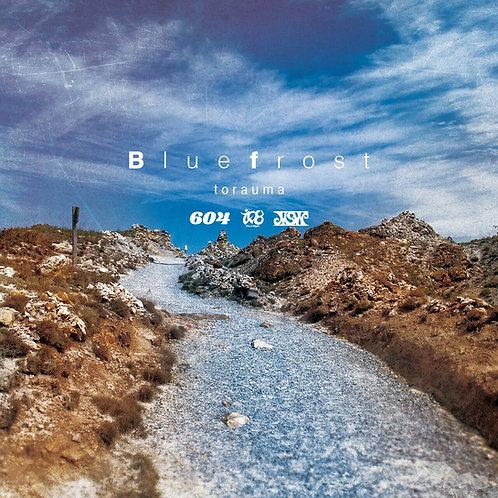 Blue frost / torauma