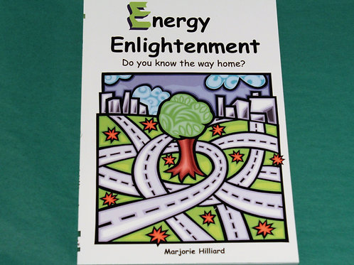 Energy Enlightenment - Do You Know The Way Home