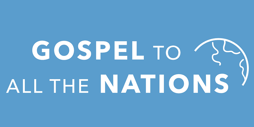 Gospel to All the Nations Conference