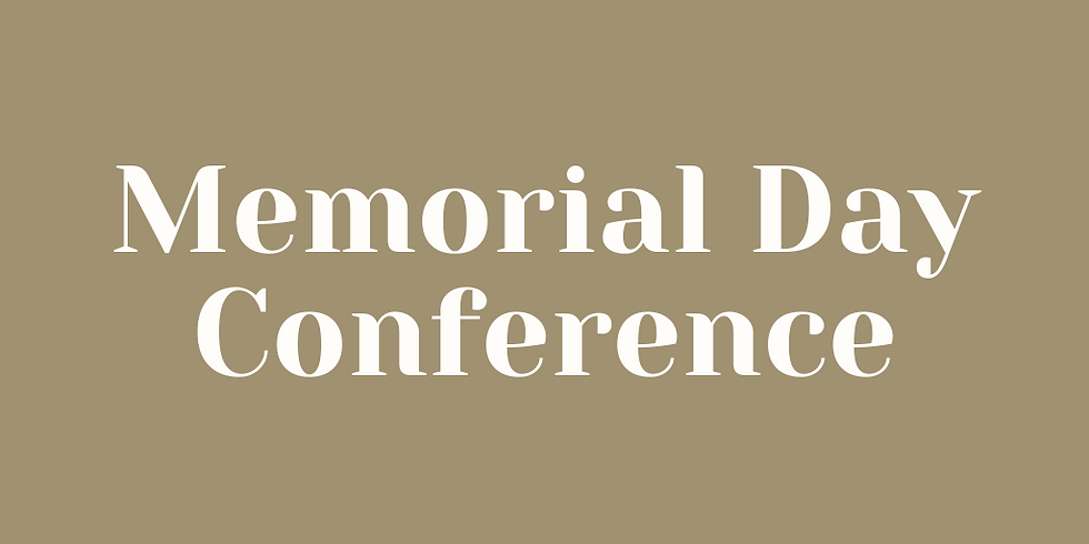 International Memorial Day Weekend Conference