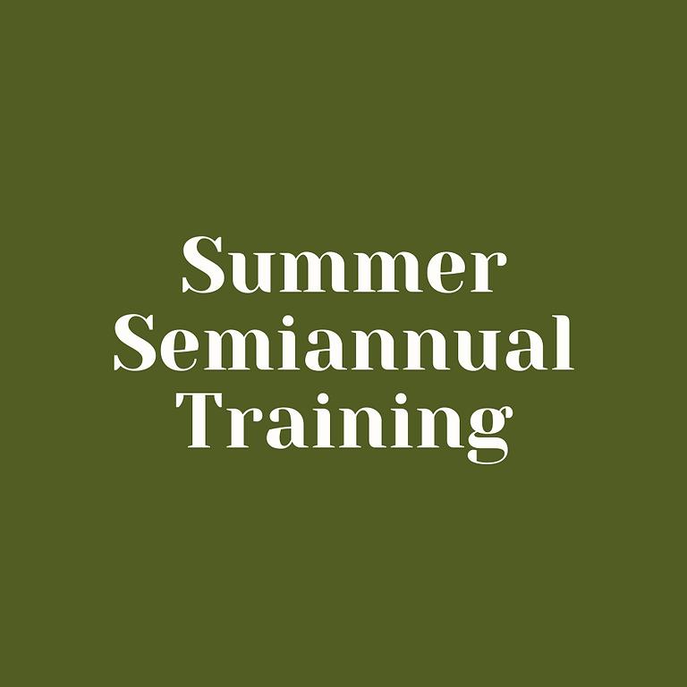July Semiannual Training
