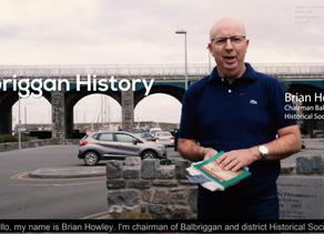 A 10 Minute History of Balbriggan Everyone should know.