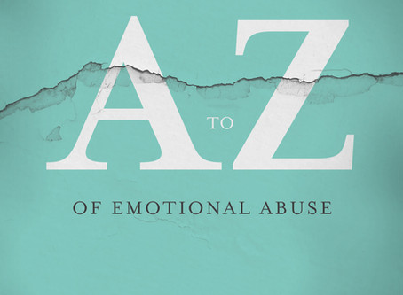 A-Z of Emotional Abuse