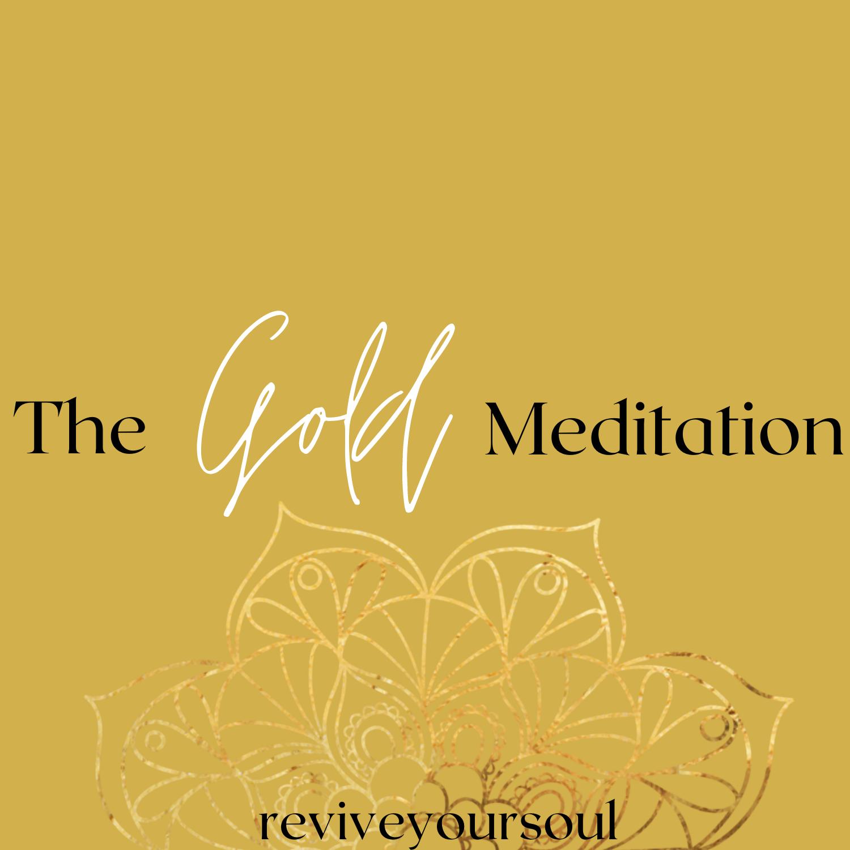 gold Meditation